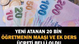 Yeni Atanan 20.000 Öğretmenin Net Maaşı