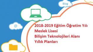 2018-2019 Eğitim Öğretim Yılı Meslek Lisesi Bilişim Teknolojileri Alanı Yıllık Planları