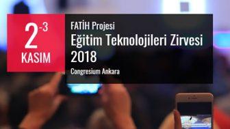 FATİH Projesi Eğitim Teknolojileri Zirvesi 2018