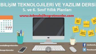 Bilişim Teknolojileri ve Yazılım Dersi 5. ve 6. Sınıflar 2018-2019 Yıllık Plan