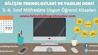 Bilişim Teknolojileri ve Yazılım Dersi 5.-6. Sınıf Müfredata Uygun Öğrenci Kitapları