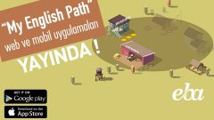 """My English Path"" EBA'da yayımda!"