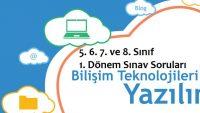 Bilişim Teknolojileri ve Yazılım Dersi 1. Dönem 5. 6. 7. ve 8. Sınıf Sınav Soruları