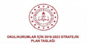Okullar İçin 2019-2023 Stratejik Plan Örnekleri