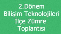 2. Dönem Bilişim Teknolojileri ve Yazılım Dersi İlçe Zümre Tutanağı