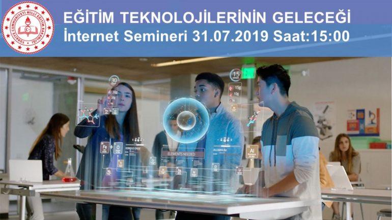 """YEĞİTEK, """"Eğitim Teknolojilerinin Geleceği"""" Konulu İnternet Semineri Düzenledi."""