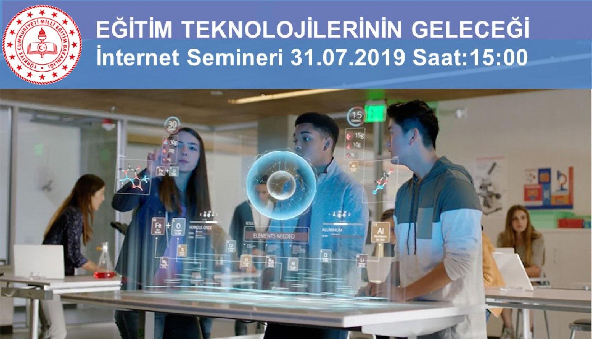 """Photo of YEĞİTEK, """"Eğitim Teknolojilerinin Geleceği"""" Konulu İnternet Semineri Düzenledi."""