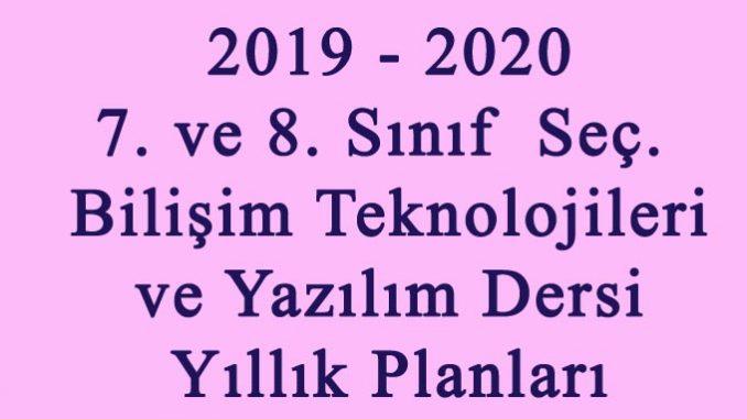 Photo of 2019-2020 Eğitim Öğretim Yılı  7. ve 8. Sınıf Seçmeli Bilişim Teknolojileri ve Yazılım Dersi Yıllık Planları