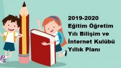 2019-2020 Eğitim Öğretim Yılı Bilişim ve İnternet Kulübü Yıllık Planı