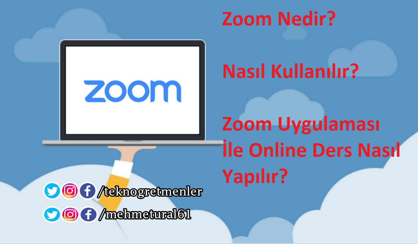 Photo of Zoom Nedir? Nasıl Kullanılır? Zoom Uygulaması İle Canlı Ders Nasıl Yapılır?