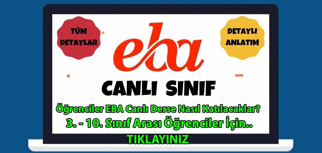 Photo of Öğrenciler EBA Canlı Derse Nasıl Katılacaklar?  3. – 10. Sınıf Arası Öğrenciler İçin..