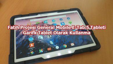 Photo of Fatih Projesi E-Tab 5 Tableti Grafik Tablet Olarak Kullanma