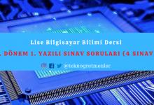 Photo of Lise Bilgisayar Bilimi Dersi 1. Dönem 1. Sınav Soruları (Örnek 4 Adet Sınav)