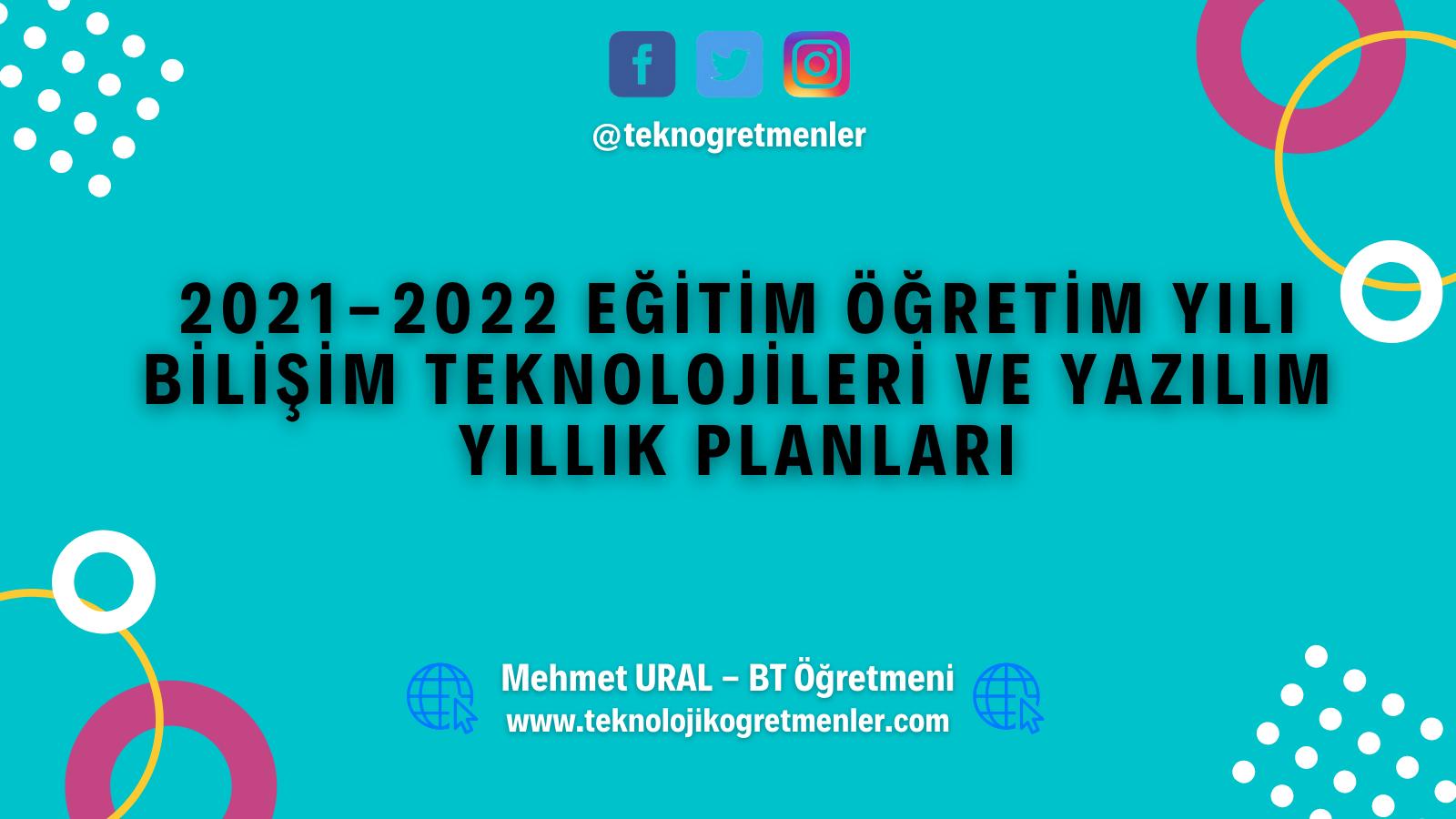 2021-2022 Bilişim Teknolojileri ve Yazılım Dersi BEP Planları