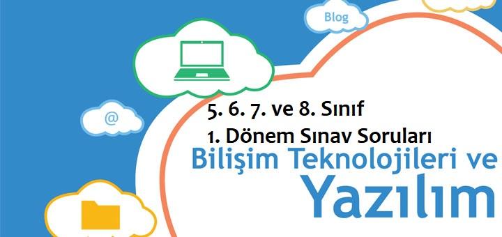 Photo of Bilişim Teknolojileri ve Yazılım Dersi 1. Dönem 5. 6. 7. ve 8. Sınıf Sınav Soruları