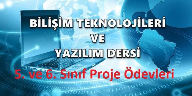 Photo of Bilişim Teknolojileri ve Yazılım 5. ve 6. Sınıf Proje Ödevleri ve Evrakları
