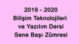 2019-2020 Eğitim Öğretim Yılı Bilişim Teknolojileri ve Yazılım Dersi Sene Başı Okul Zümresi