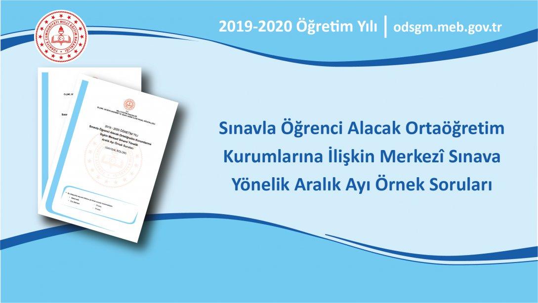 Photo of Sınavla Öğrenci Alacak Ortaöğretim Kurumlarına İlişkin Merkezî Sınava Yönelik Aralık Ayı Örnek Soruları Yayımlandı