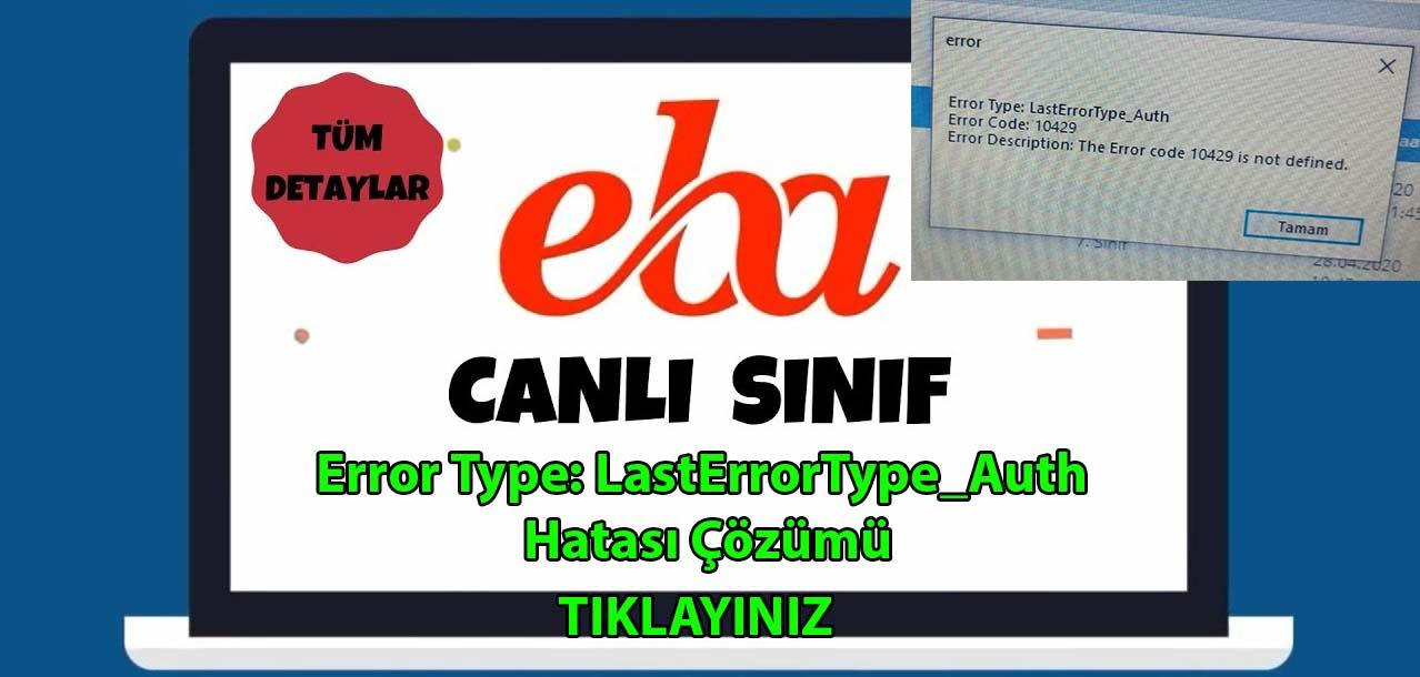 Photo of EBA Canlı Ders Error Type: LastErrorType_Auth Hatası Çözümü