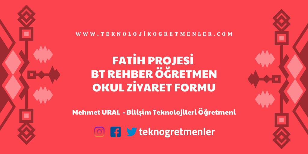 Fatih Projesi BT Rehber Öğretmen Okul Ziyaret Formu