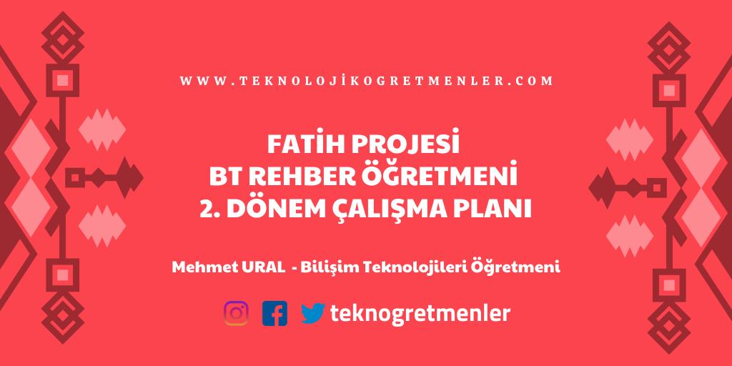 Fatih Projesi Bilişim Teknolojileri Rehber Öğretmeni 2. Dönem Çalışma Planı